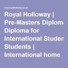 Royal Holloway | Pre-Masters Diploma for International Students | International home