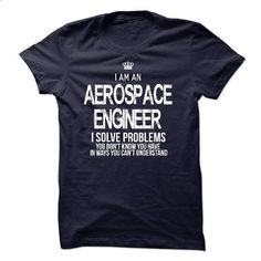 I Am An Aerospace Engineer - #sweatshirt upcycle #sweater for fall. BUY NOW => https://www.sunfrog.com/LifeStyle/I-Am-An-Aerospace-Engineer-42240626-Guys.html?68278