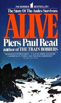 Alive   tells the true account of the Andes Air crash survivors. Riveting stuff!