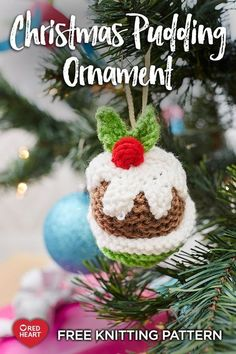 Yarnspirations is the spot to find countless free easy knit patterns, including the Red Heart Christmas Pudding Ornament. Browse our large free collection of patterns & get crafting today! Knitting Patterns Free, Knit Patterns, Free Knitting, Free Crochet, Free Pattern, Christmas Time, Christmas Ornaments, Holiday Crochet, Super Saver