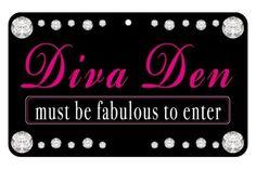 Fun Sign: Diva Den