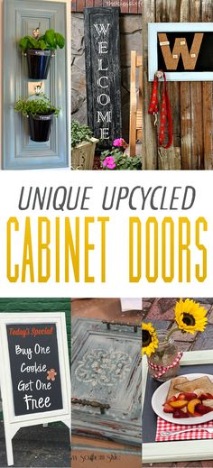 You are going to love this collection of Unique Upcycled Cabinet Doors! From Hanging erb Gardens to Welcome Signs...there is something for everyone!