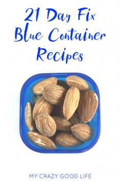 Never run out of options for your 21 Day Fix Blue Container again! These healthy fats are the perfect addition to your 21 Day Fix recipe stash.