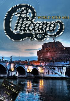 Chicago 2011 World Tour: Backstage Pass [DVD] RESERVE YOUR COPY NOW! - Chicago The Band Music Community
