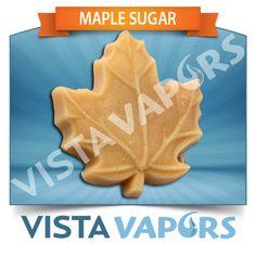 VistaVapors, Inc. - Maple Sugar, $4.99