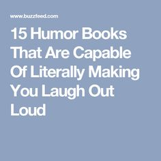 15 Humor Books That Are Capable Of Literally Making You Laugh Out Loud
