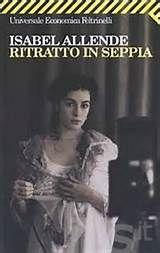 """Libri: """"Ritratto in seppia"""" di Isabel Allende   Enxerio - Notizie ..."""