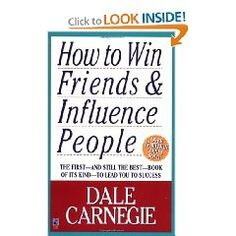 nice How to Win Friends & Influence People by Dale Carnegie... Best Quotes Success Check more at http://bestquotes.name/pin/108429/