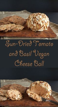Sun-Dried Tomato and Basil Vegan Cheese Ball (gluten free) - This vegan cheese ball has only five ingredients and literally takes a few minutes to make. (Cheese Making Raw Vegan) Vegan Cheese Recipes, Cheese Ball Recipes, Vegan Foods, Vegan Snacks, Vegan Dishes, Vegan Desserts, Potato Recipes, Vegetable Recipes, Vegetarian Recipes