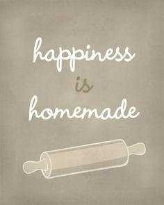 Homemade always taste, looks and makes people proud of what they accomplished.