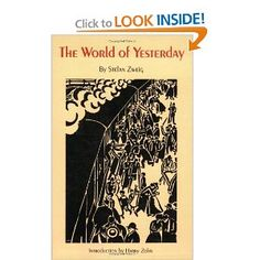 The World of Yesterday. Austrian history written by an author who took his life before the end of the war. Professor says worth reading.