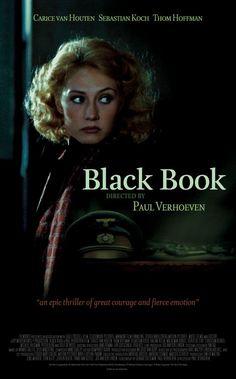 Black Book.   Carice van Houten!