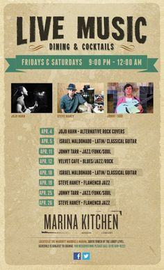 Fridays and Saturdays mean live music at Marina Kitchen! See who's coming at you this April...