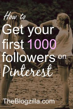 A fab infographic showing how YOU can get your first 1000 followers on Pinterest today! via TheBlogzilla.com
