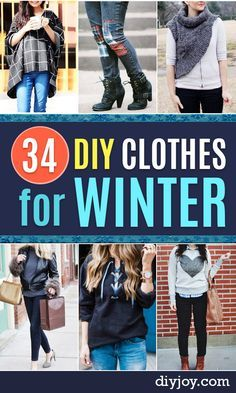 Diy Clothes For Winter Cool Fashion Ideas To Make For Cold Weather Handmade Scarves Hats Coats Glove Diy Summer Clothes Diy Clothes Tutorial Diy Clothes