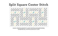 Split Square Center Stitch