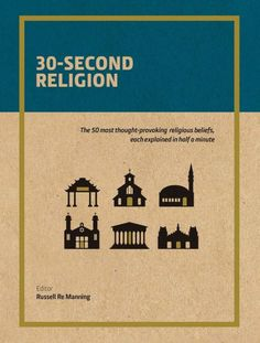 Religion demystifies the key beliefs of the world's major religions, denominations, and less widespread sects, and explains them to the. 30 Seconds, Thought Provoking, Self Help, 30th, Religion, Thoughts, Education, Books, Magazines