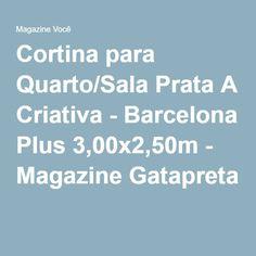 Cortina para Quarto/Sala Prata A Criativa - Barcelona Plus 3,00x2,50m - Magazine Gatapreta