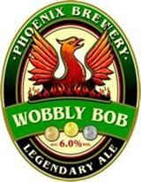 PHOENIX BREWERY'S WOBBLY BOB - brewed by my hometown micro brewery, a strong amber beer with a powerful malty and fruity flavour and slight sweetness yielding to a dry finish.
