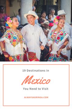 19 Destinations You Need to Visit in Mexico Now