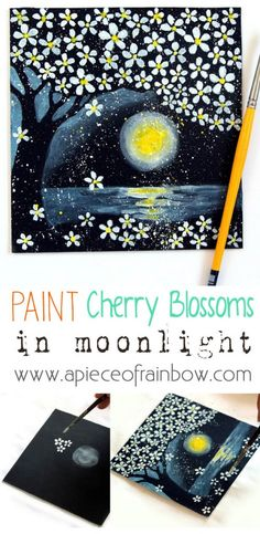 Cherry Blossoms In Moonlight : How To Paint On Black Paper