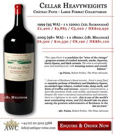 Cellar Heavyweights - 1999 (95 WA) & 2005 (98+ WA) Chateau Pavie in 12L Salmanazar and 18L Melchior - The Antique Wine Company (AWC)