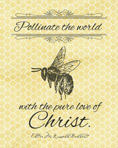 A Pocket full of LDS prints: Free Quote Printables - The 182nd Semiannual General Conference (BEE where you need to BEE, when you need to be) Stake YW Retreat 2013  This is really cool for the Young Women and older ones too.