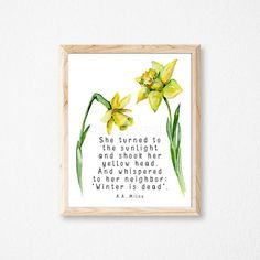 Daffodil Print. Easter Print. Spring Quote Print. Spring Wall