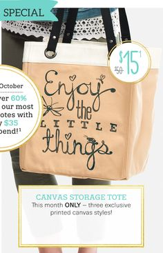 So excited for this adorable bag. Available in October! Canvas Storage Tote in Enjoy The Little Things