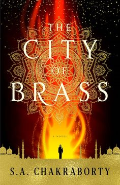 Cover Reveal: City of Brass by S.A. Chakraborty - On sale November 14, 2017! #CoverReveal