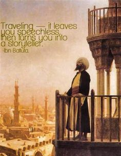 Ibn Battuta, one of the greatest travelers that ever lived- amazing story