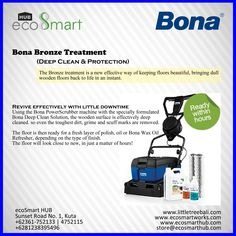 "Bona Bronze Treatment ""Deep Clean & Protection""  More Information: Sunset Road No.1, Kuta-Bali 0361-752133 / 4752115 0812 3839 5496  sales@ecosmarthub.com office@ecosmarthub.com chris@ecosmarthub.com"