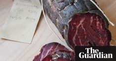 How to make bresaola | Life and style | The Guardian