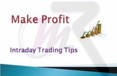 Intraday trading refers to trading stock at the cash segment of the NSE market.We offers intraday cash trading alerts,Free Intraday Trading Tips,NSE Stock Tips,NSE Market,Trading Intraday,Intraday Trading Formula for its customers through messages and instant messenger. Visit our website: http://www.moneyclassicresearch.com/intraday-cash-tips.php