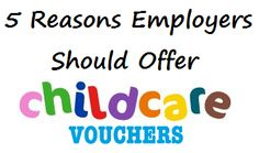 5 reasons employers should offer childcare vouchers