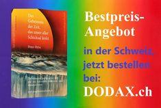 """Ihr Weg in eine bessere Zukunft führt über: """"Das Geheimnis der Zeit, das unser aller Schicksal lenkt."""" Autor Peter-Petra - www.dasgeheimnisderzeit.ch"""