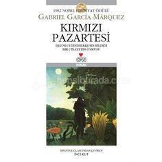Gabriel García Márquez - Kırmızı Pazartesi okuyorum.