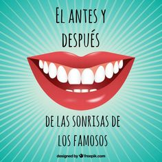 No te pierdas el antes y después de los dientes de los #famosos, no siempre lucieron #sonrisa perfecta http://blgs.co/Uu8jql