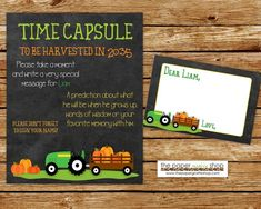 Add something fun and thoughtful to your little ones next birthday party with creating a Time Capsule at the party for guests to fill out and leave a message for the birthday boy or girl to open when they turn 18. Perfect for a first birthday party or any time you think of it. #greentractor #fallbirthdayparty #timecapsuleprintable #timecapsule Tractor Birthday, Boy Birthday, Fall Birthday Parties, Open When, Time Capsule, Little Ones, First Birthdays, Party Time, Boy Or Girl
