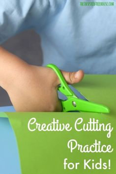 CREATIVE CUTTING PRACTICE FOR KIDS