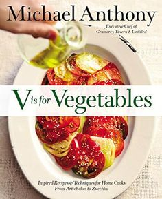"""Enter our giveaway, and you'll automatically be eligible to win a copy of V is for Vegetables by Michael Anthony. <strong><span style=""""color: #b32025"""">You can enter one (1) time per e-mail address per day.</span></strong> Deadline 5.28.16."""