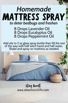 DIY Mattress Spray Deter bed bugs and make your mattress smell good with this homemade essential oil spread for your bedroom. Use it on your pillows, sheets, and mattress. This recipe uses 3 oils in almost every starter kit. Essential Oil Spray, Essential Oils Cleaning, Doterra Essential Oils, Uses For Essential Oils, Essential Oil Cleaner, Plant Therapy Essential Oils, Essential Oil Blends, Cleaning Recipes, House Cleaning Tips