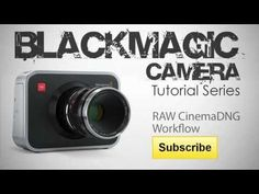 Blackmagic Camera RAW CinemaDNG Workflow for DaVinci Resolve - YouTube
