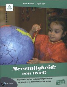 Meertaligheid: een troef ! : inspirerend werken met meertalige kinderen op school en in de buitenschoolse opvang