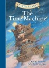 Classic Starts: The Time Machine (Classic Starts Series) [Hardcover]