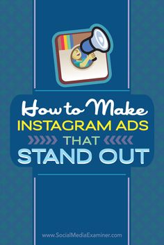 Social Media Examiner tips on making Insta ads that stand out. Instagram Advertising, Instagram Marketing Tips, Instagram Tips, Advertising Ideas, Facebook Marketing, Online Marketing, Social Media Marketing, Digital Marketing, Mobile Marketing