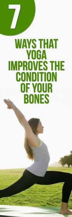 7 Ways That Yoga Improves the Condition of Your Bones