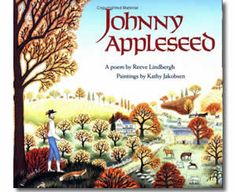 Johnny Appleseed by Reeve Lindbergh, Kathy Jakobsen Hallquist (Illustrator). Fall books for children.