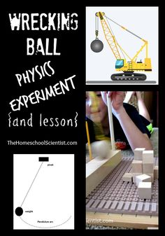 Wrecking Ball Physics Experiment (and lesson) - The Homeschool Scientist