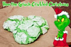 """How the Grinch Crinkled Christmas"" Cookies -- cute!"